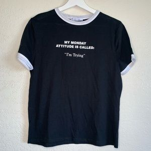 "Zara graphic T ""My Monday Attitude"" NWT"
